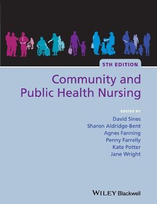 Community and Public Health Nursing by David Sines