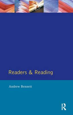 Readers and Reading by Andrew Bennett