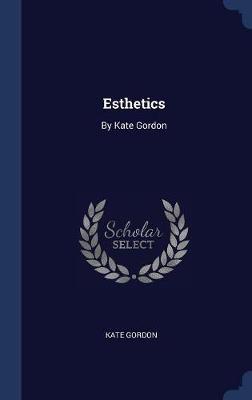 Esthetics by Kate Gordon