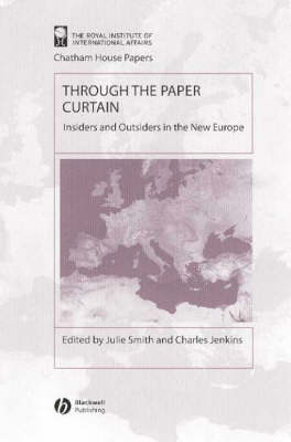Through the Paper Curtain: Insiders and Outsiders in the New Europe by Julie Smith