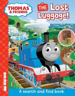 Thomas & Friends: The Lost Luggage (A search and find book) by Egmont Publishing UK