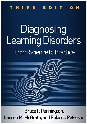 Diagnosing Learning Disorders: From Science to Practice by Bruce F. Pennington