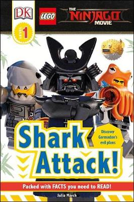 DK Readers L1: The Lego(r) Ninjago(r) Movie: Shark Attack! by Julia March