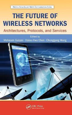 Future of Wireless Networks book
