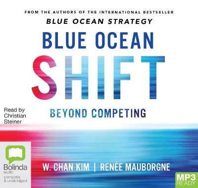Blue Ocean Shift by W. Chan Kim