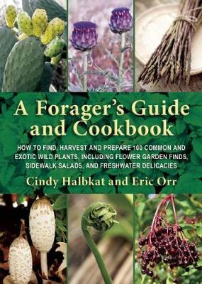 Forager's Guide and Cookbook by Susan Carol Hauser