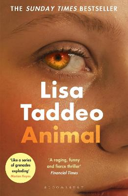 Animal: The first novel from the author of Three Women by Lisa Taddeo