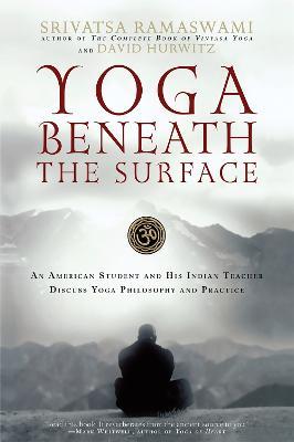 Yoga Beneath the Surface by David Hurwitz