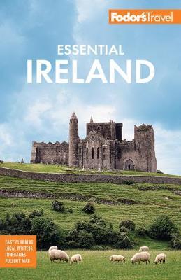 Fodor's Essential Ireland 2021: with Belfast and Northern Ireland book
