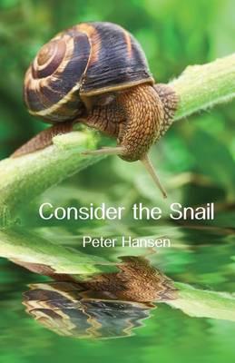 Consider the Snail by Peter Hansen