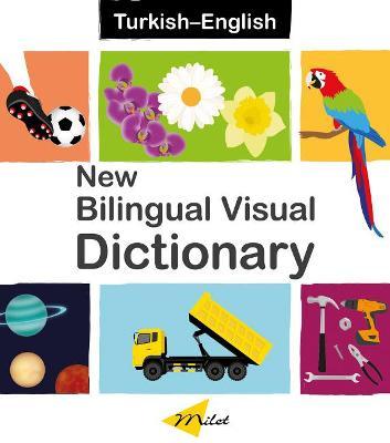 New Bilingual Visual Dictionary English-turkish by Sedat Turhan