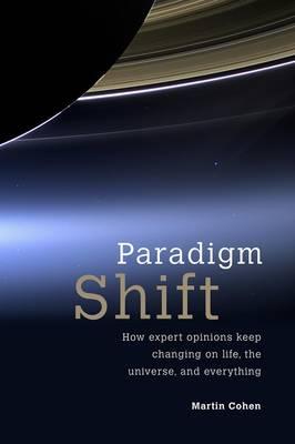 Paradigm Shift by Martin Cohen