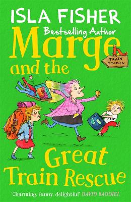 Marge and the Great Train Rescue book