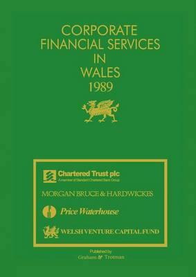 Corporate Financial Services in Wales 1989 by J. Carr
