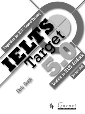 IELTS Target 5.0 Teacher book by Chris Gough