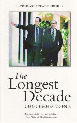 Longest Decade by George Megalogenis