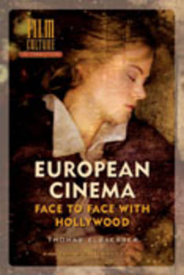 European Cinema by Thomas Elsaesser
