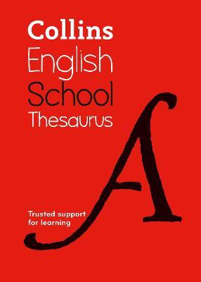 Collins School Thesaurus by Collins Dictionaries