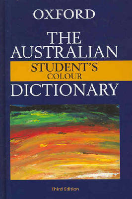 The Australian Student's Colour Dictionary by Mark Gwynn