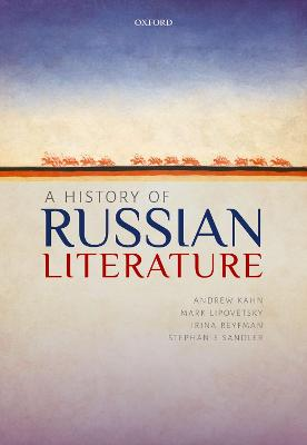 History of Russian Literature by Andrew Kahn