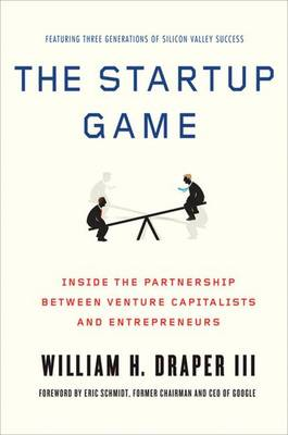 The Startup Game by Professor William H. Draper, III