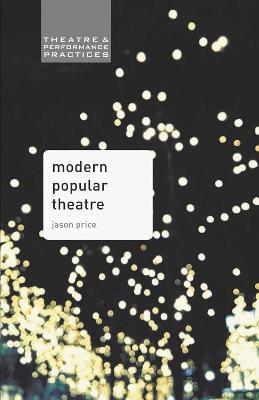 Modern Popular Theatre book