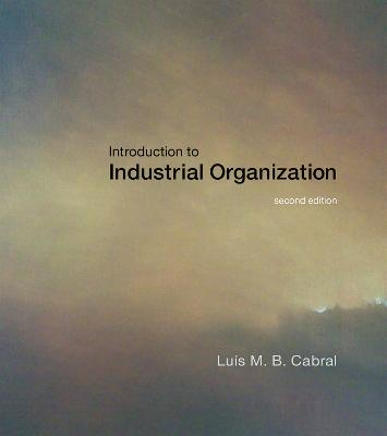 Introduction to Industrial Organization by Luis M. B. Cabral