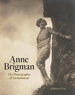 Anne Brigman: The Photographer of Enchantment book