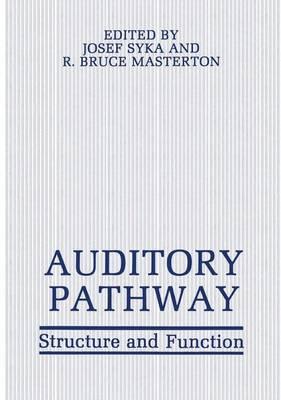 Auditory Pathway by Josef Syka