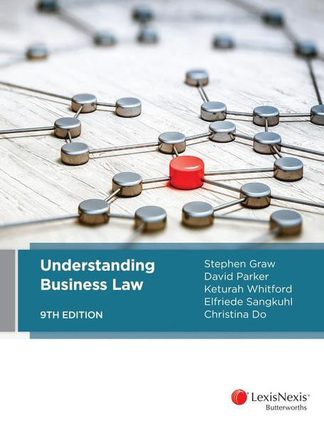 Understanding Business Law by David Parker, Keturah Whitford,  Elfriede Sangkuhl,  Christina Do Stephen Graw