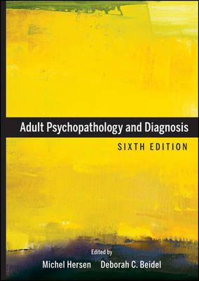 Adult Psychopathology and Diagnosis by Deborah C. Beidel