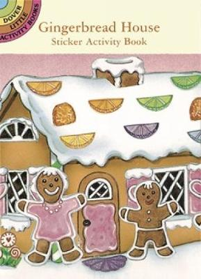 Gingerbread House Sticker Activity Book by Cathy Beylon