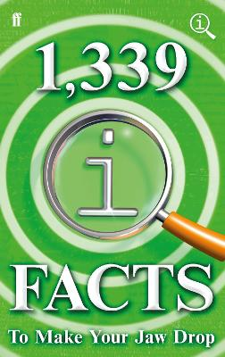 1,339 QI Facts To Make Your Jaw Drop by John Mitchinson