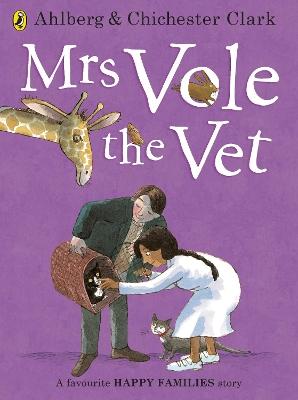 Mrs Vole the Vet by Allan Ahlberg