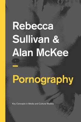 Pornography by Rebecca Sullivan