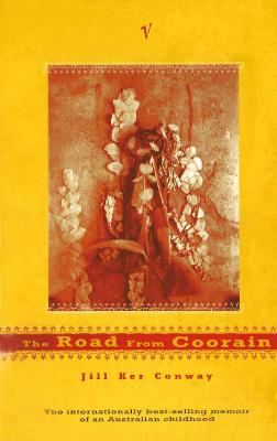 Road From Coorain by Jill Ker Conway