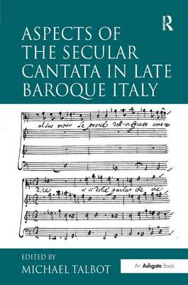 Aspects of the Secular Cantata in Late Baroque Italy book