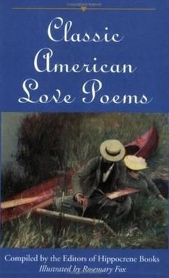 Classic American Love Poems book