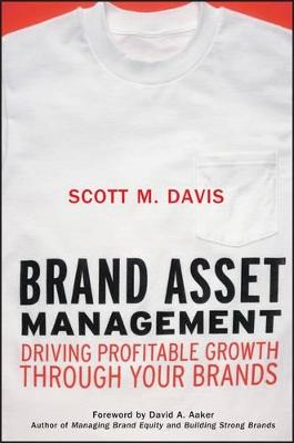 Brand Asset Management by Scott M. Davis