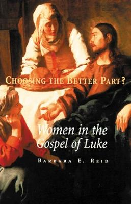Choosing the Better Part? by Barbara E. Reid