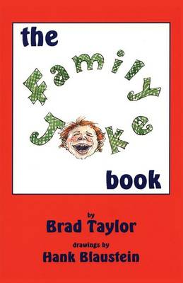 The Family Joke Book by Brad Taylor