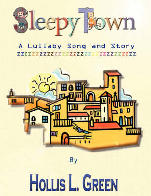 Sleepy Town Lullaby -Song and Story book