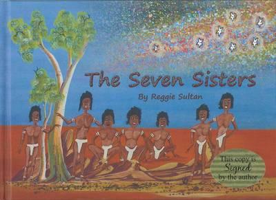 Seven Sisters by Reggie Sultan