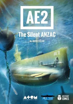 AE2 The Silent Anzac by Hugh Dolan