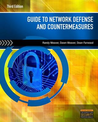 Guide to Network Defense and Countermeasures, International Edition by Randy Weaver