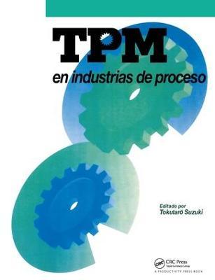 TPM en industrias de proceso by Tokutaro Suzuki