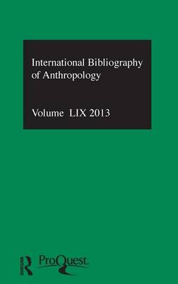 IBSS: Anthropology  Vol. 59 by Compiled by the British Library of Political and Economic Science