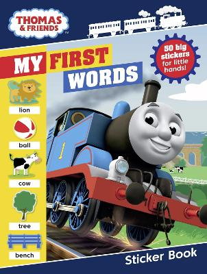 Thomas & Friends: My First Words Sticker Book by Egmont Publishing UK