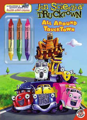 All Around Trucktown by Benjamin Harper
