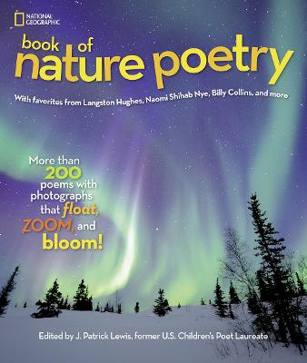National Geographic Kids Book of Nature Poetry by J. Patrick Lewis